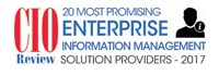 Top 20 Enterprise Information Management Solution Companies - 2017